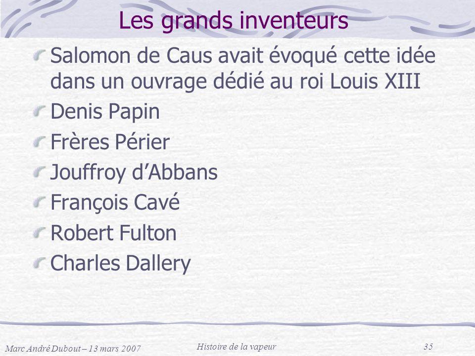 Les grands inventeurs Salomon de Caus avait évoqué cette idée dans un ouvrage dédié au roi Louis XIII.
