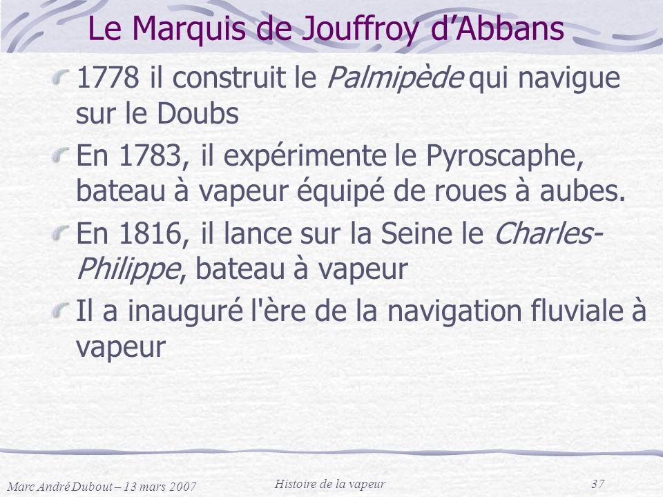 Le Marquis de Jouffroy d'Abbans