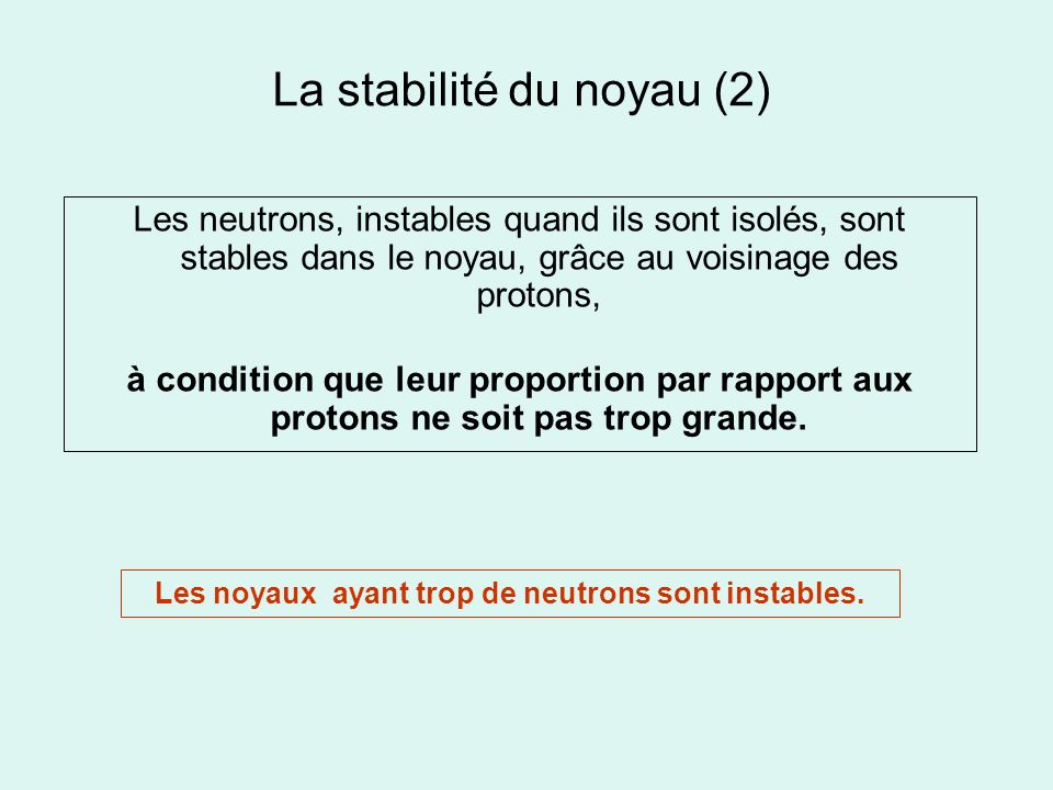 La stabilité du noyau (2)