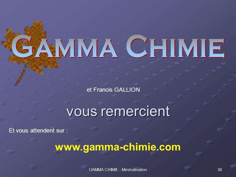 GAMMA CHIMIE - Minéralisation