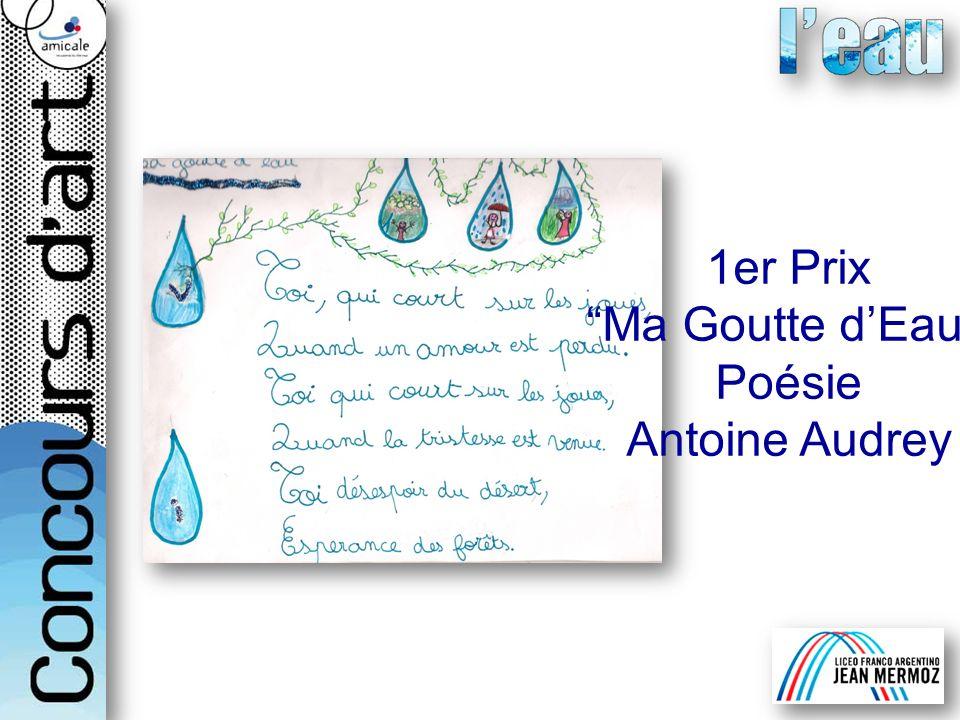 1er Prix Ma Goutte d'Eau Poésie Antoine Audrey