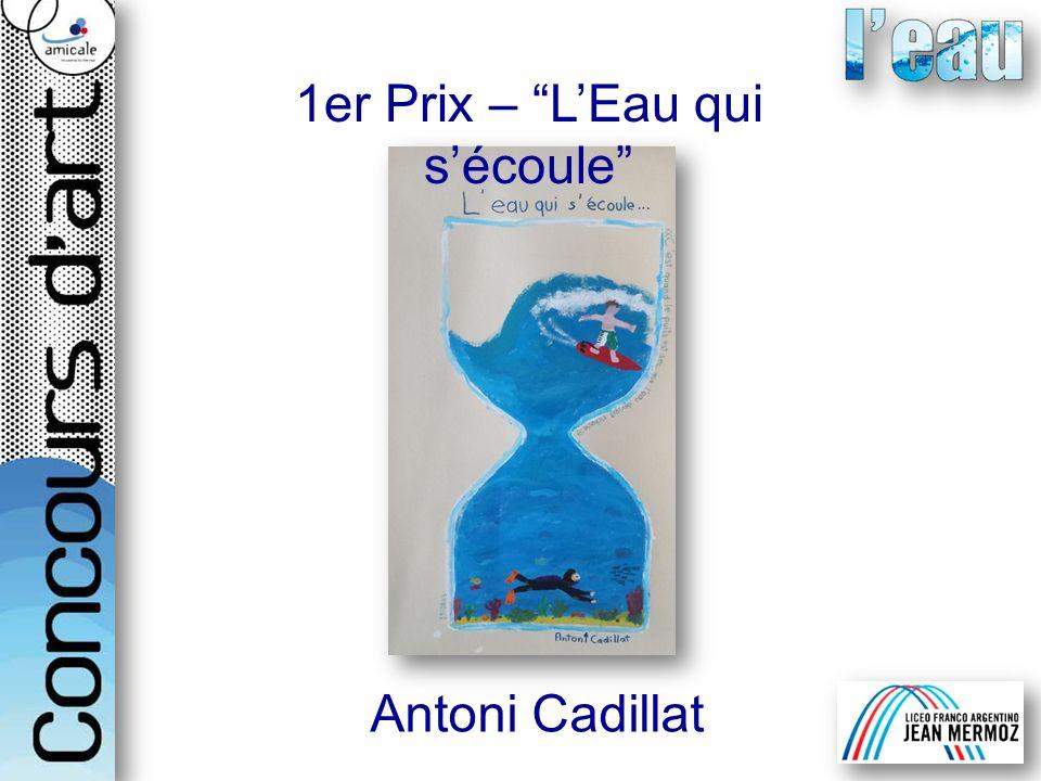 1er Prix – L'Eau qui s'écoule