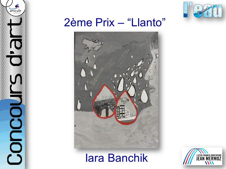 2ème Prix – Llanto Iara Banchik