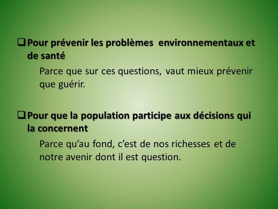 Pour prévenir les problèmes environnementaux et de santé