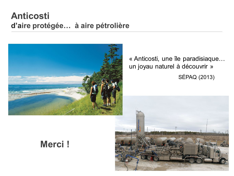 Anticosti d'aire protégée… à aire pétrolière