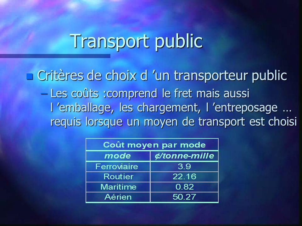 Transport public Critères de choix d 'un transporteur public