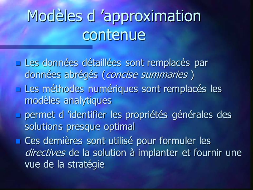 Modèles d 'approximation contenue
