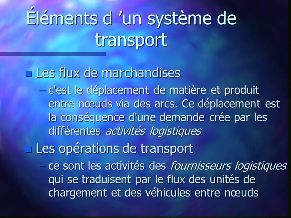 Éléments d 'un système de transport