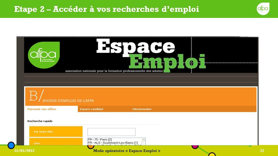 Etape 2 – Accéder à vos recherches d'emploi
