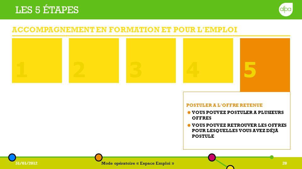 1 2 3 5 4 5 Les 5 étapes Accompagnement en formation et pour l emploi