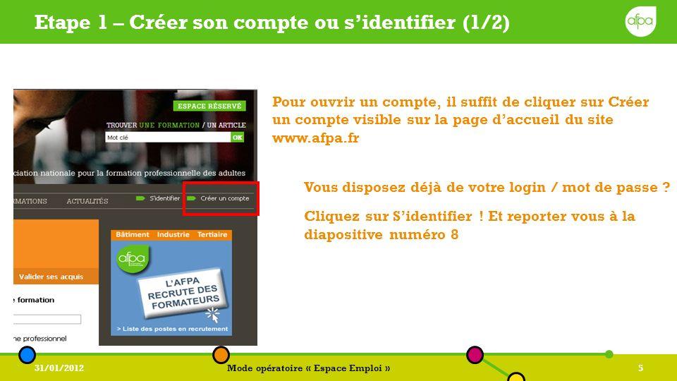 Etape 1 – Créer son compte ou s'identifier (1/2)