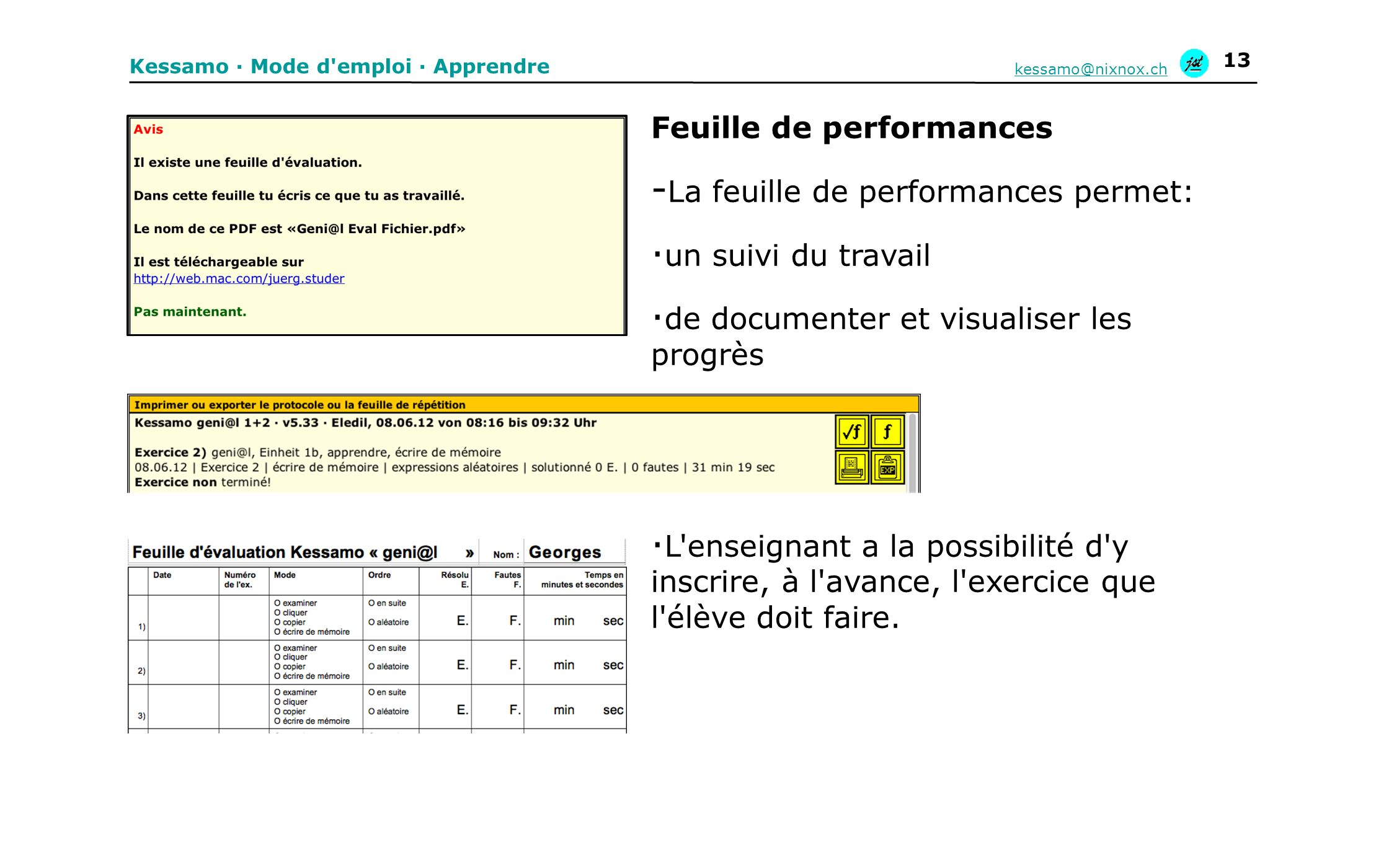 Feuille de performances La feuille de performances permet: