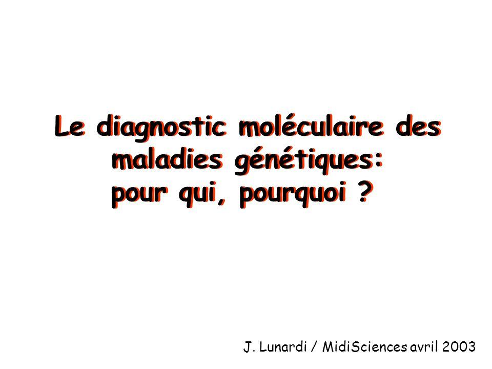 Le diagnostic moléculaire des