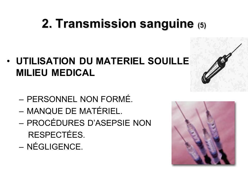 2. Transmission sanguine (5)