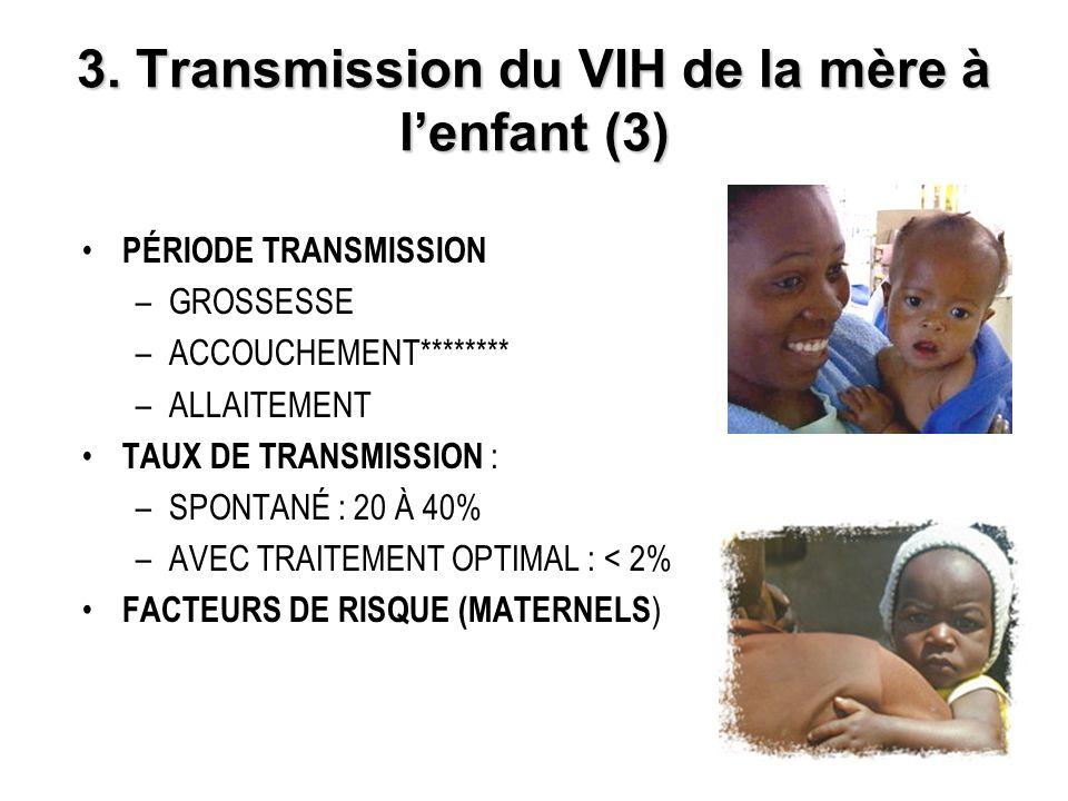 3. Transmission du VIH de la mère à l'enfant (3)