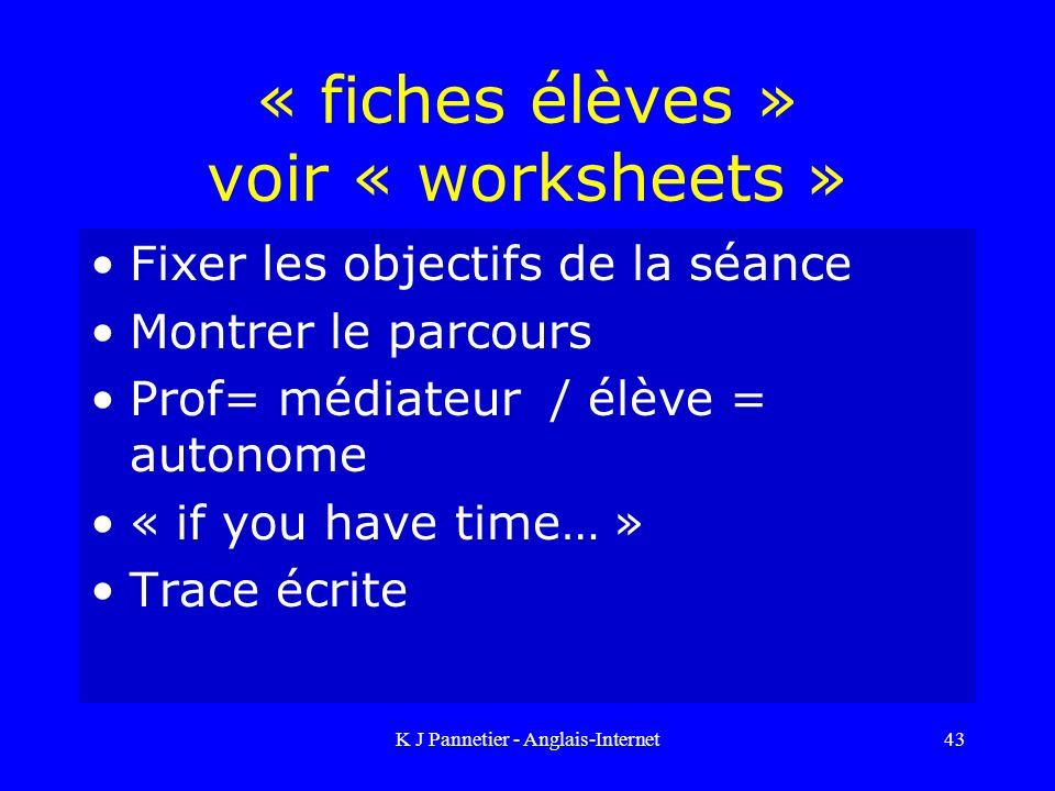 « fiches élèves » voir « worksheets »