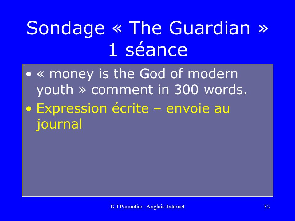 Sondage « The Guardian » 1 séance