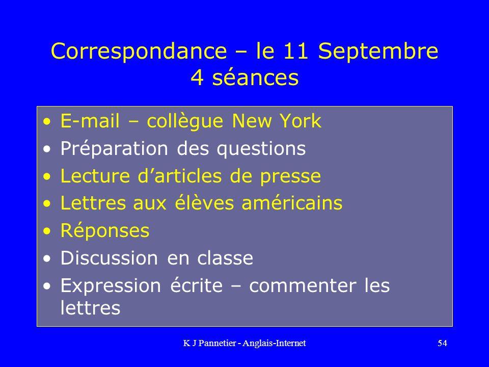 Correspondance – le 11 Septembre 4 séances
