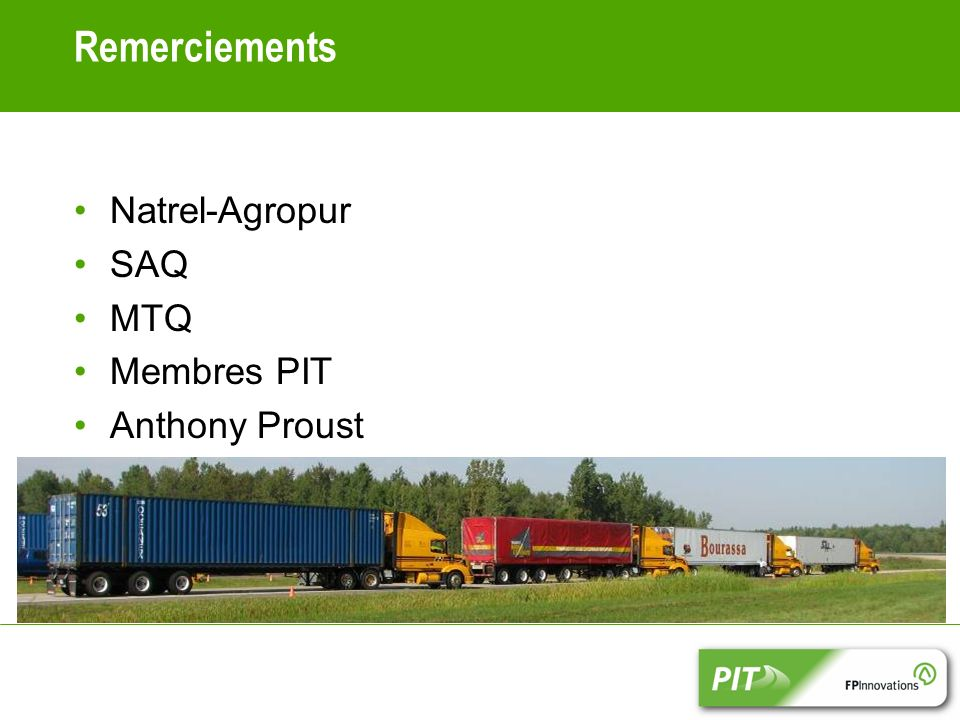 Remerciements Natrel-Agropur SAQ MTQ Membres PIT Anthony Proust