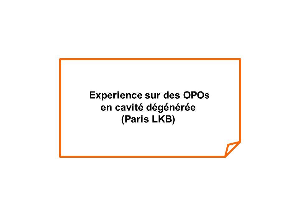 Experience sur des OPOs
