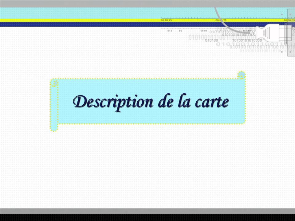 Description de la carte