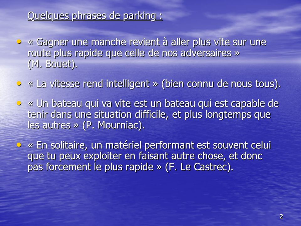 Quelques phrases de parking :