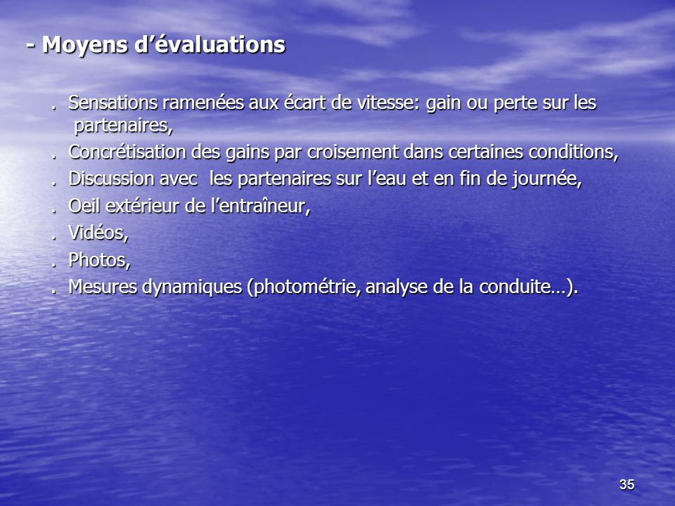 - Moyens d'évaluations