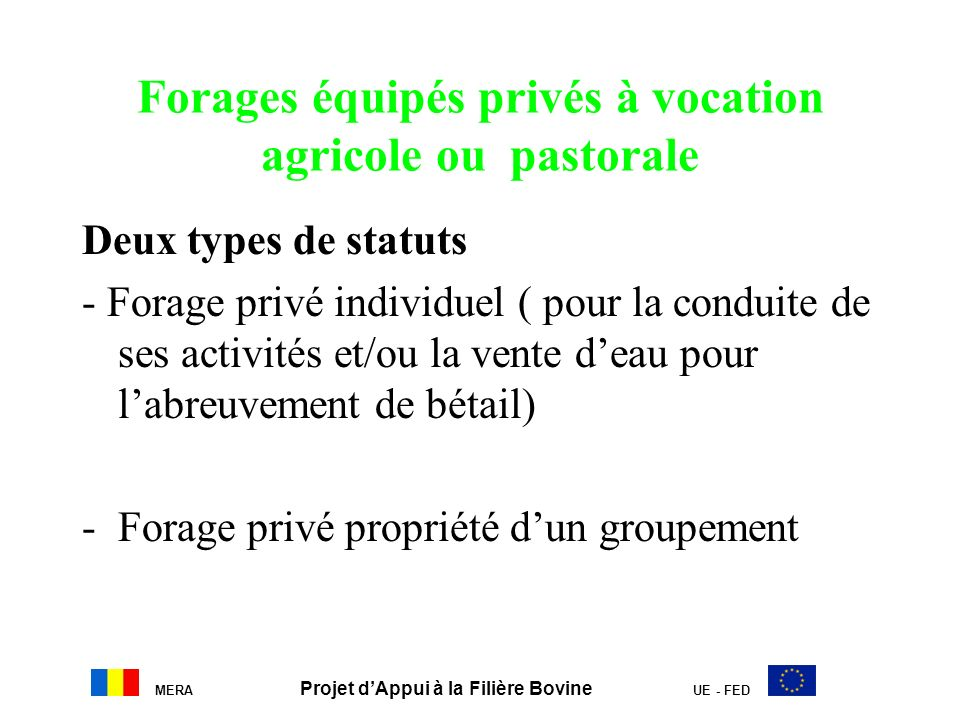 Forages équipés privés à vocation agricole ou pastorale