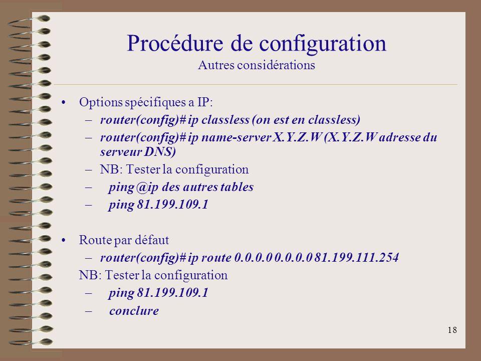 Procédure de configuration Autres considérations