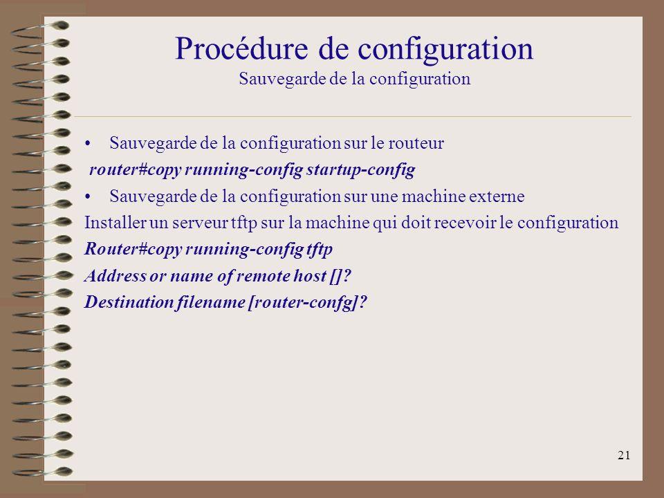 Procédure de configuration Sauvegarde de la configuration