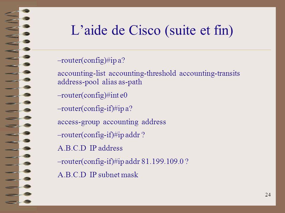 L'aide de Cisco (suite et fin)
