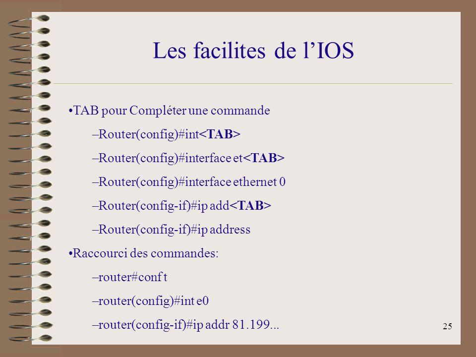 Les facilites de l'IOS TAB pour Compléter une commande