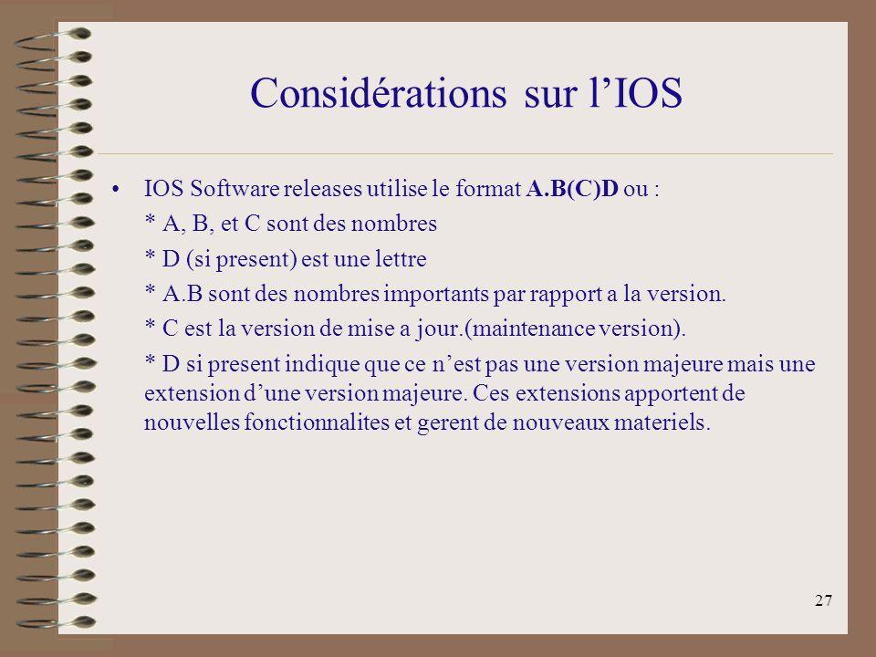 Considérations sur l'IOS