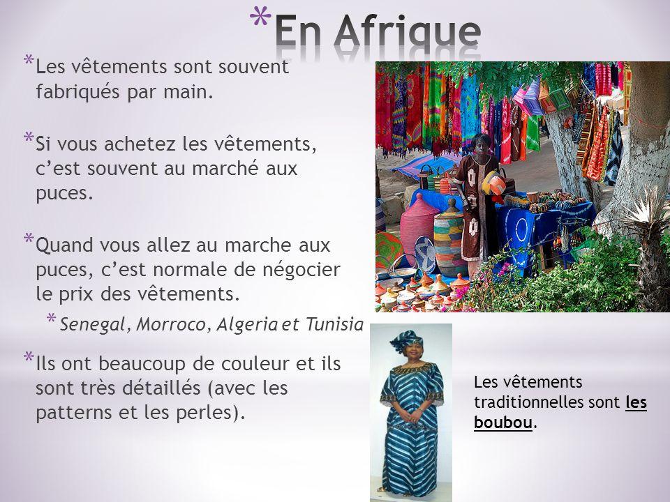 En Afrique Les vêtements sont souvent fabriqués par main.