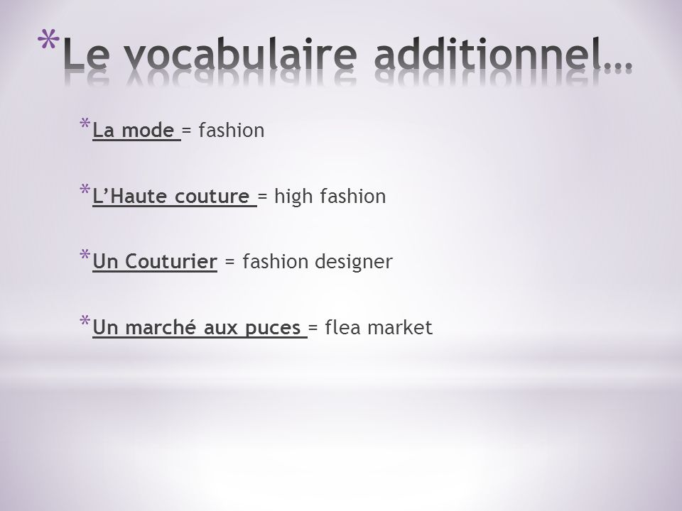 Le vocabulaire additionnel…