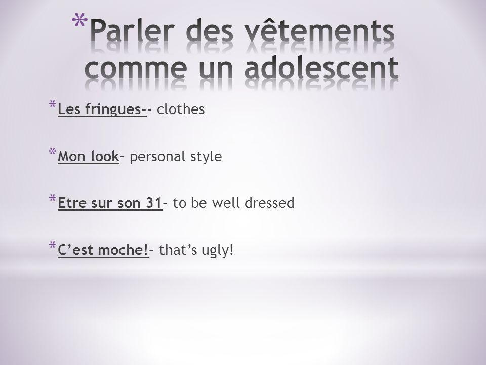 Parler des vêtements comme un adolescent