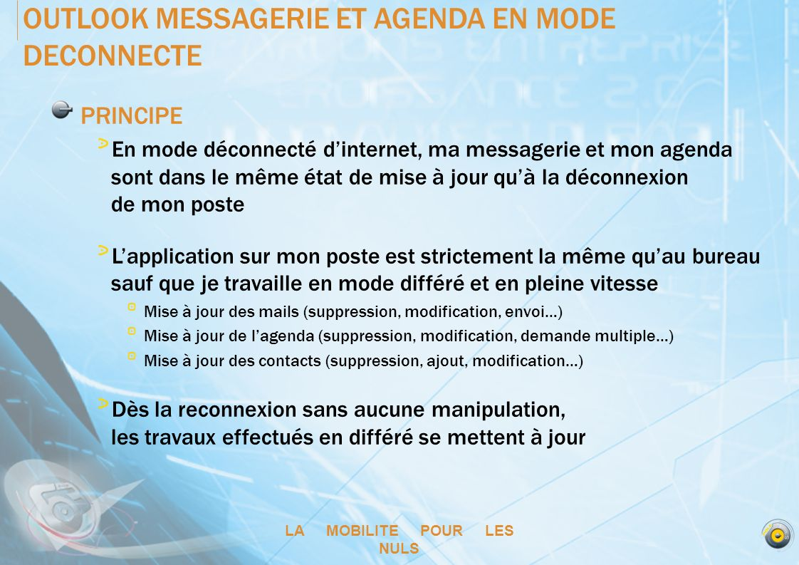 OUTLOOK MESSAGERIE ET AGENDA EN MODE DECONNECTE