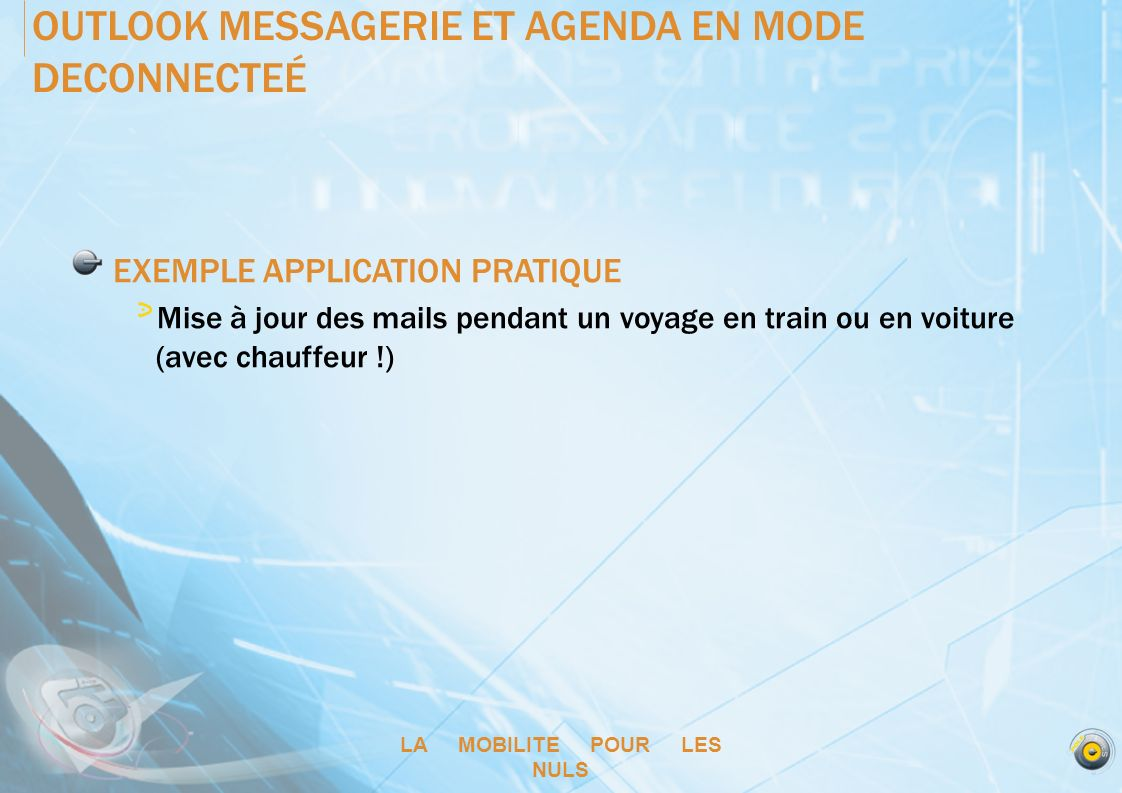 OUTLOOK MESSAGERIE ET AGENDA EN MODE DECONNECTEÉ