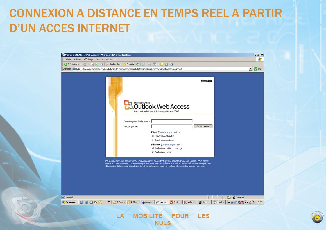 CONNEXION A DISTANCE EN TEMPS REEL A PARTIR D'UN ACCES INTERNET