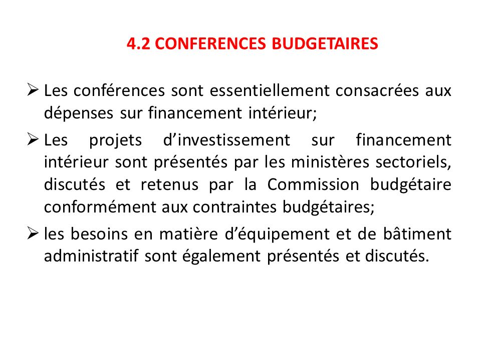 4.2 CONFERENCES BUDGETAIRES