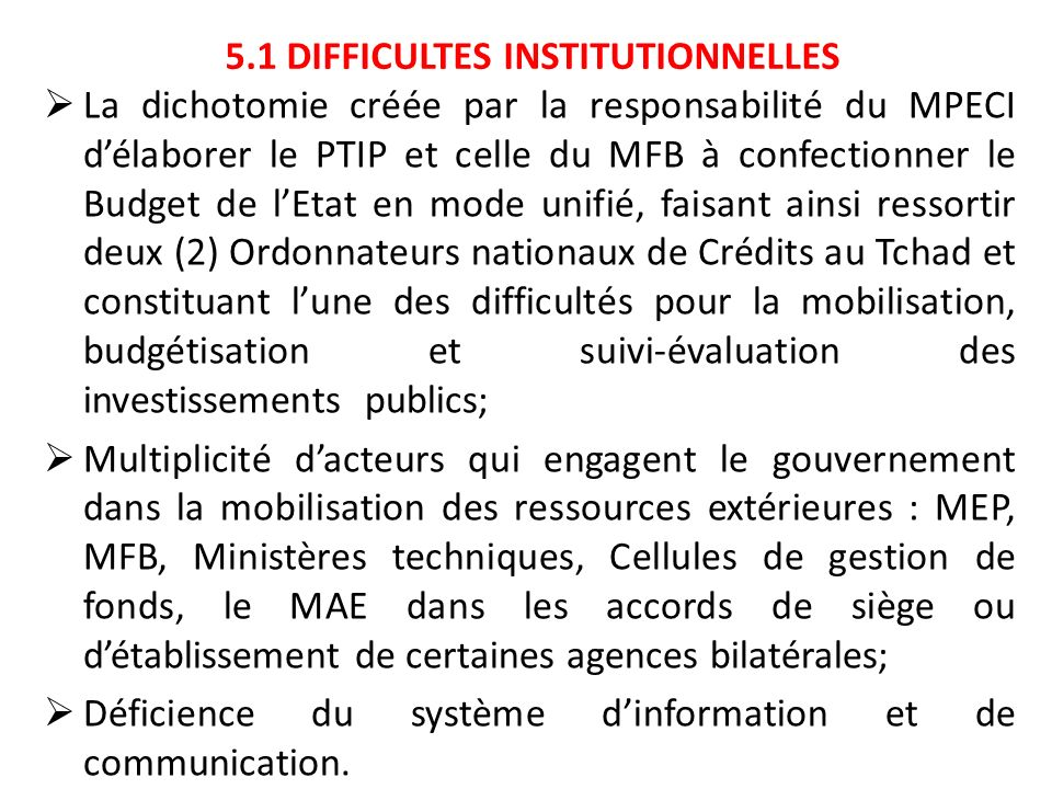 5.1 DIFFICULTES INSTITUTIONNELLES