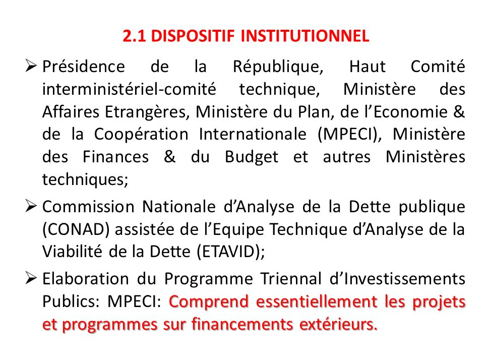 2.1 DISPOSITIF INSTITUTIONNEL