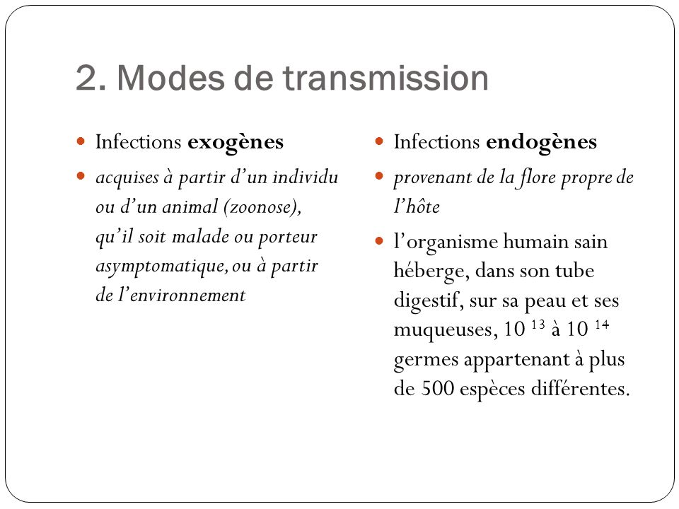 2. Modes de transmission Infections exogènes