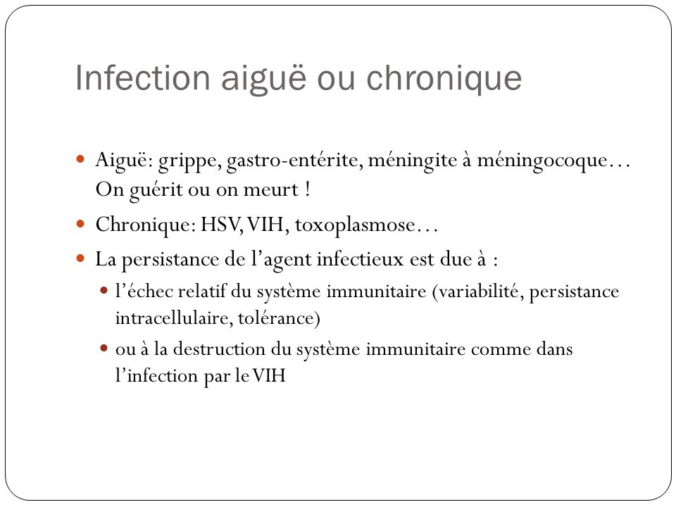 Infection aiguë ou chronique