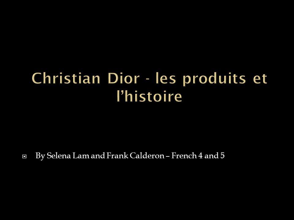 Christian Dior - les produits et l'histoire
