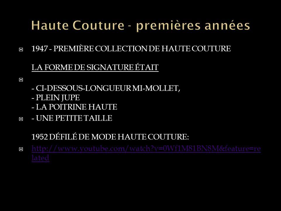 Haute Couture - premières années