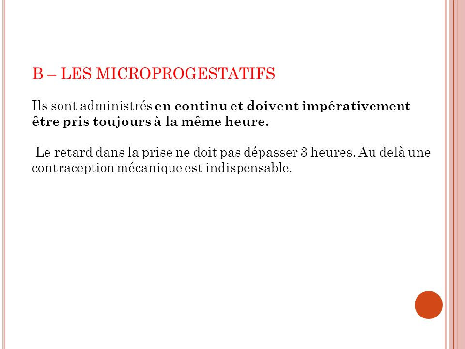 B – LES MICROPROGESTATIFS