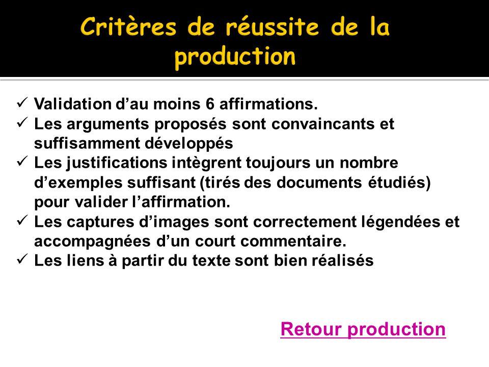Critères de réussite de la production