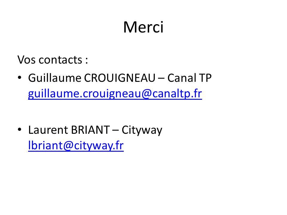 MerciVos contacts : Guillaume CROUIGNEAU – Canal TP guillaume.crouigneau@canaltp.fr.