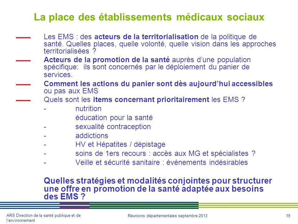 La place des établissements médicaux sociaux
